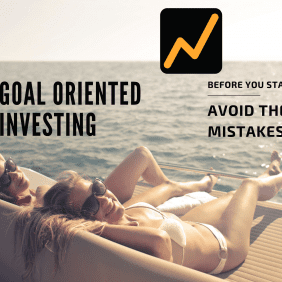 Goal Oriented Investing 10 mistakes to avoid